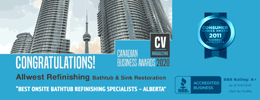 Canada Business Awards - Allwest Refinishing - Best Onsite Bathtub Refinishing Specialists - Alberta, BBB a+ Rating, Consumers Choice Award Bathroom Refinishing winner